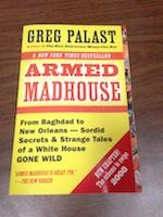Armed Madhouse by Greg Palast- paperback version- paperback book